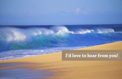 I'd love to hear from you beach photograph_edited-1